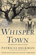 Whisper Town (#03 in Millwood Hollow Series) Paperback