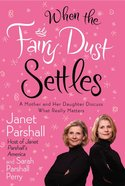 When the Fairy Dust Settles Paperback