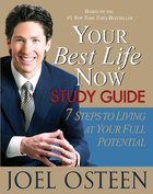 Your Best Life Now (Study Guide) Paperback