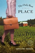 The Only Best Place Paperback