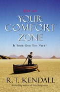 Out of Your Comfort Zone Paperback