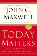 Today Matters Paperback