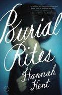 Burial Rites Hardback