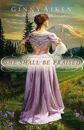 She Shall Be Praised Paperback