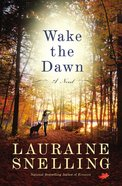 Wake the Dawn Paperback