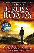 Cross Roads Paperback