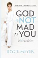 God is Not Mad At You Hardback