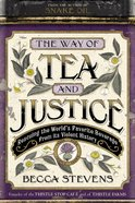 The Way of Tea and Justice Hardback
