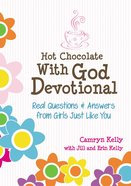 #01 (#01 in Hot Chocolate With God Devotional Series) Hardback