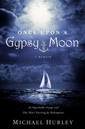 Once Upon a Gypsy Moon Hardback