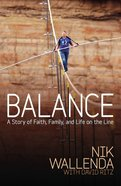Balance: A Story of Faith, Family, and Life on the Line Paperback