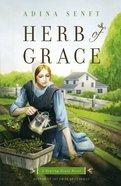 Herb of Grace (#01 in Healing Grace Trilogy Series)