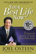 Your Best Life Now Hardback