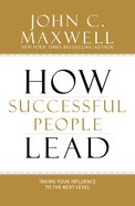 How Successful People Lead Hardback