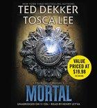 Mortal (Unabridged) (#02 in Book Of Mortals Audiobook Series)