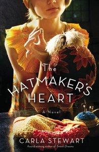 The Hatmakers Heart