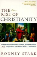 The Rise of Christianity Paperback