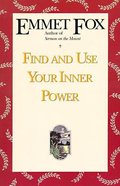 Find and Use Your Inner Power Paperback