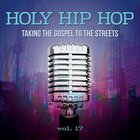 Holy Hip Hop #17: Taking the Gospel to the Streets