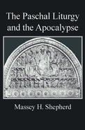 The Paschal Liturgy and the Apocalypse Paperback