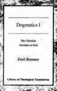 Dogmatics Volume I Paperback