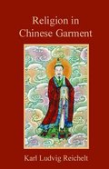 Religion in Chinese Garment Paperback