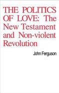 The Politics of Love Paperback