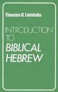 Introduction to Biblical Hebrew Paperback