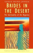 Brides in the Desert (Traditions Of Christian Spirituality Series) Paperback