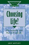 Choosing Life? Paperback