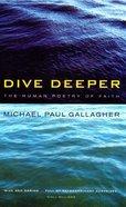 Dive Deeper Paperback