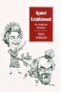 Against Establishment Paperback
