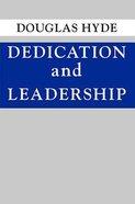 Dedication and Leadership Paperback