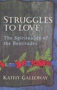 Struggles to Love Paperback