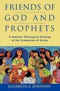 Friends of God and Prophets Hardback