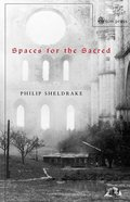 Spaces For the Sacred Paperback