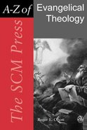 The Scm Press A-Z of Evangelical Theology Paperback