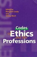 Codes of Ethics and the Professions