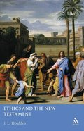 Ethics and the New Testament Paperback