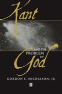 Kant and the Problem of God Paperback