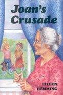 Joan's Crusade (Gateway Series) Paperback
