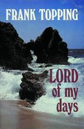 Lord of My Days