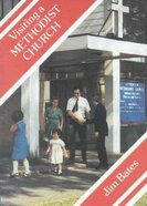 Visiting a Methodist Church (Meeting Religious Groups Series)