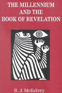 The Millennium and the Book of Revelation