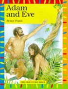 Adam and Eve (Lion Story Bible Series)