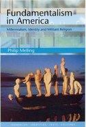 Fundamentalism in America Paperback