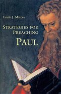 Strategies For Preaching Paul Paperback