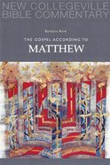 Gospel According to Matthew (#01 in New Collegeville Bible Commentary Series) Paperback