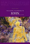 Gospel According to John and the Johannine Letters (#04 in New Collegeville Bible Commentary Series) Paperback