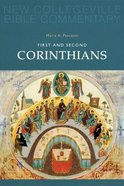 First and Second Corinthians (#07 in New Collegeville Bible Commentary Series) Paperback